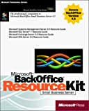 Microsoft Corporation: Microsoft BackOffice Small Business Server 4.5 Resource Kit