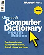 Microsoft Press Computer Dictionary by…