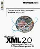 Microsoft Corporation: XML 2.0 Programmer's Guide and Software Development Kit (Microsoft Programming Series)