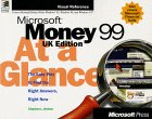 Nelson, Stephen L.: Microsoft Money 99 at a Glance: UK edition
