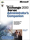 Glenn, Walter J.: Microsoft Exchange 2000 Server: Administrator&#39;s Companion