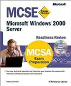 MCSE Microsoft Windows 2000 Server Readiness…