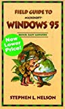 Nelson CPA, Stephen L: Field Guide to Microsoft(r) Windows(r) 95