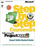 Microsoft Project 2000 by Carl S. Chatfield