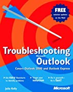 Troubleshooting Microsoft Outlook by Julia…
