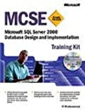 [???]: McSe Training Kit: Microsoft SQL Server 2000 Database Design and Implementation