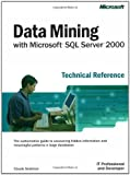 Seidman, Claude: Data Mining with Microsoft SQL Server 2000 Technical Reference
