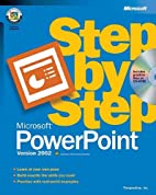Microsoft PowerPoint 2002 Step by Step by…