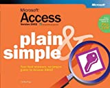 Frye, Curtis: Microsoft Access Version 2002 Plain & Simple