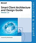 Smart Client Architecture and Design Guide…