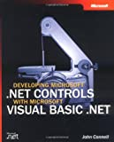Connell, J.: Developing Microsoft .Net Controls With Microsoft Visual Basic .Net