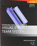 Working with Microsoft Visual Studio 2005…