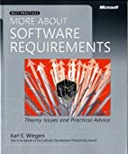 More About Software Requirements: Thorny…