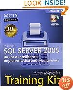 MCTS Self-Paced Training Kit (Exam 70-445): Microsoft SQL Server 2005