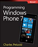 Petzold, Charles: Programming Windows Phone 7