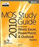 Joan Lambert: MOS 2010 Study Guide for Microsoft® Word, Excel®, PowerPoint®, and Outlook®
