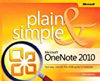 Microsoft OneNote 2010 Plain & Simple by…
