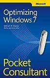 Stanek, William R.: Optimizing Windows 7 Pocket Consultant