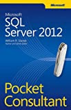 Stanek, William R.: Microsoft SQL Server 2012 Pocket Consultant