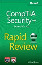 CompTIA Security Rapid Review (Exam SY0-301)…
