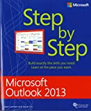 Joan Lambert: Microsoft Outlook 2013 Step by Step (Step By Step (Microsoft))