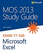 MOS 2013 Study Guide for Microsoft Excel…