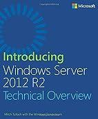 Introducing Windows Server 2012 R2 by Mitch…