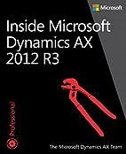 Inside Microsoft Dynamics AX 2012 R3 by The…