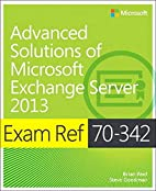Exam Ref 70-342 Advanced Solutions of…