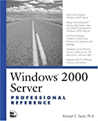 Windows 2000 Server Professional Reference…