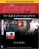 Kelby, Scott: The Photoshop Book for Digital Photographers