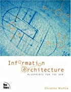 Information Architecture: Blueprints for the&hellip;