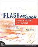 Kerman, Phillip: Macromedia Flash Mx 2004 for Rich Internet Applications