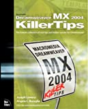 Lowery, Joseph: Macromedia Dreamweaver Mx 2004 Killer Tips: The Hottest Collection of Cool Tips and Hidden Secrets for Dreamweaver