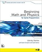 Beginning Math and Physics for Game…