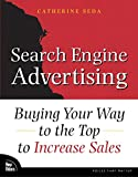Seda, Catherine: Search Engine Advertising: Buying Your Way to the Top to Increase Sales
