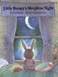 Roth, Carol: Little Bunny's Sleepless Night
