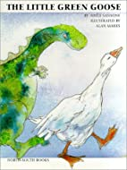 The Little Green Goose by Adele Sansone