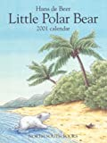 De Beer, Hans: Little Polar Bear Calendar (Big): 2001