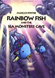 Pfister, Marcus: Rainbow Fish & the Seamonsters