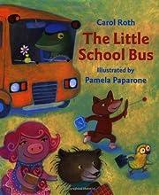 The Little School Bus by Carol Roth