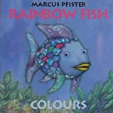 Pfister, Marcus: Colours (Rainbow Fish (North-South Books)) (French Edition)