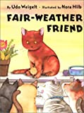 James, J. Alison: Fair-Weather Friend