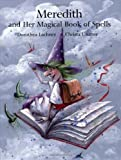 Dorothea Lachner: Meredith and Her Magical Book of Spells