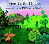 Paparone, Pamela: Five Little Ducks