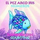 Pfister, Marcus: Rainbow Fish Counting/Numeros (Bilingual): (Spanish and English Edition)