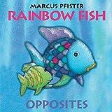 Pfister, Marcus: Rainbow Fish Opposites