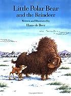 Little Polar Bear and the Reindeer by Hans…