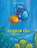Pfister, Marcus: Rainbow Fish Finds His Way