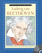 Ludwig van Beethoven (Musical Picture Book)…